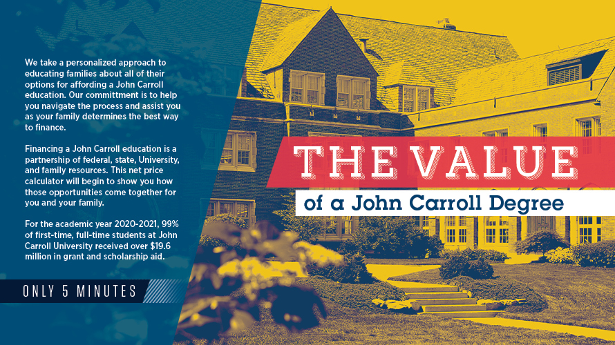 Our Students value their John Carroll experience.